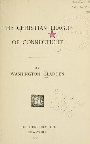 The Christian league of Connecticut.