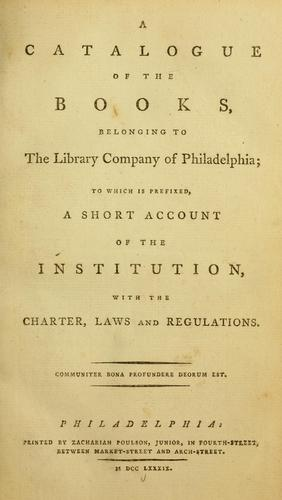 Download A catalogue of the books belonging to the Library Company of Philadelphia