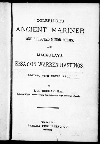 Coleridge's Ancient mariner and selected minor poems.  And, Macaulay' s essay on Warren Hastings