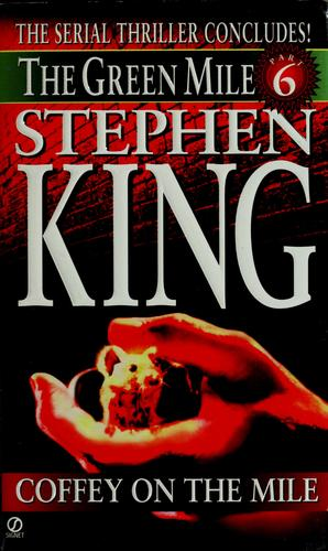 Coffey on the mile by Stephen King