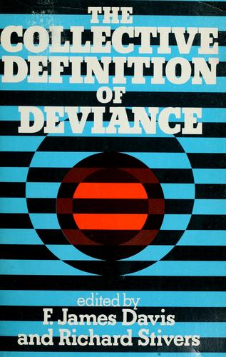 The Collective Definition of Deviance
