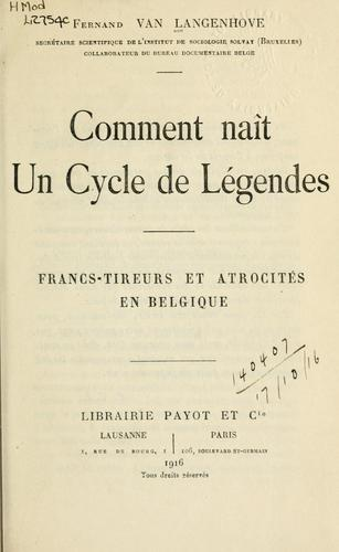 Comment naît un cycle de légendes