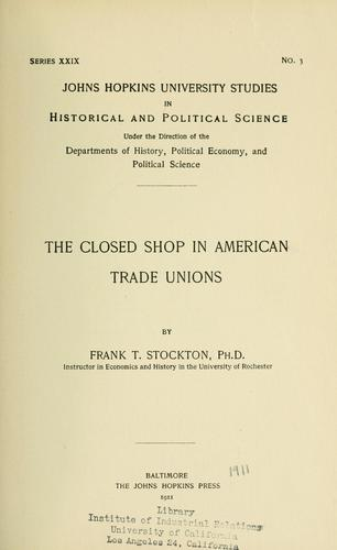 The closed shop in American trade unions