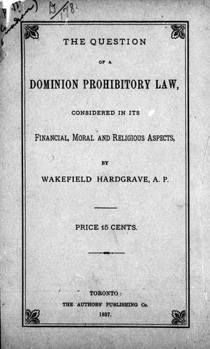 The question of a Dominion prohibitory law
