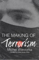 The making of terrorism
