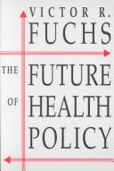 The future of health policy