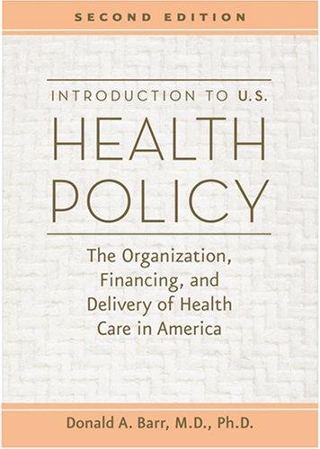 Introduction to U.S. Health Policy