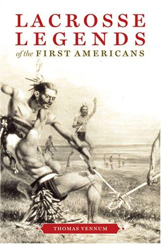 Download Lacrosse Legends of the First Americans