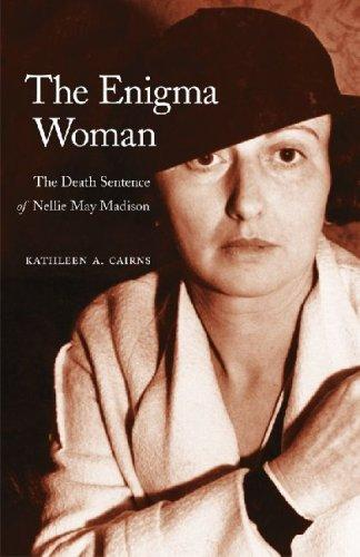 Image for The Enigma Woman: The Death Sentence of Nellie May Madison (Women in the West)