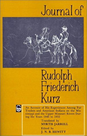 Download Journal of Rudolph Friederich Kurz