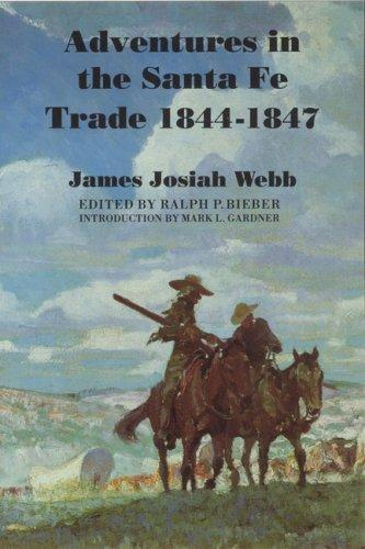 Download Adventures in the Santa Fé trade, 1844-1847