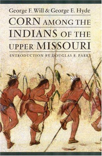 Download Corn among the Indians of the Upper Missouri