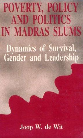 Download Poverty, Policy and Politics in Madras Slums