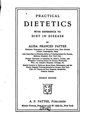 Practical Dietetics: With Reference to Diet in Disease