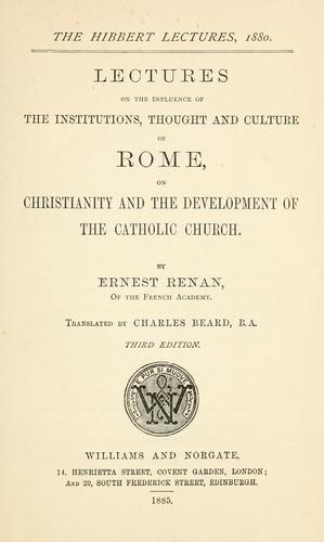 Lectures on the influence of the institutions, thought and culture of Rome, on Christianity and the development of the Catholic church.