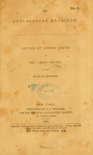 Letter of Gerrit Smith to Rev. James Smylie, of the state of Mississippi.