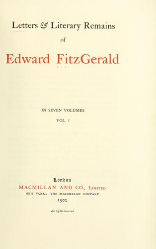 Letters & literary remains of Edward FitzGerald