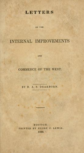 Letters on the internal improvements and commerce of the West.