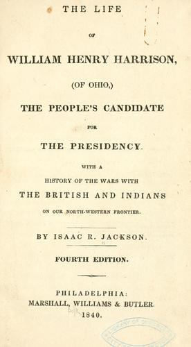 Download The life of William Henry Harrison, (of Ohio,)