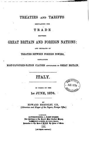 Treaties and Tariffs Regulating the Trade Between Great Britain and Foreign Nations: And …