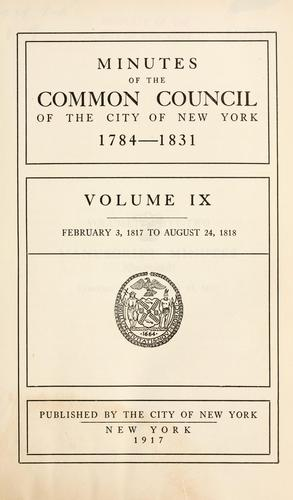 Download Minutes of the Common Council of the City of New York, 1784-1831
