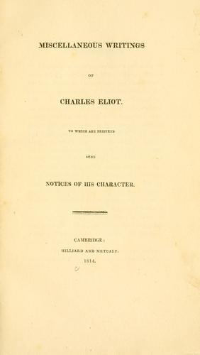 Miscellaneous writings of Charles Eliot
