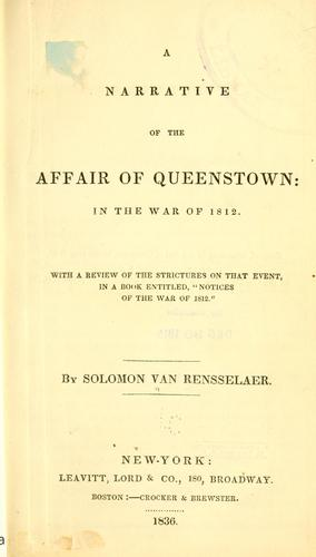 Download A narrative of the affair of Queenstown: in the war of 1812.