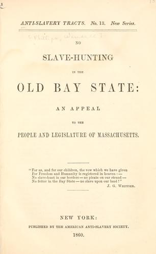 Download No slave hunting in the old Bay state