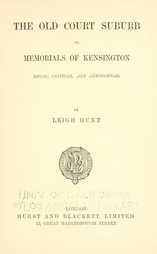Download The old court suburb; or, Memorials of Kensington, regal, critical, and anecdotical …
