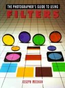 Download The photographer's guide to using filters