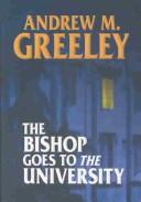 Download The bishop goes to the university