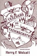Teachers versus technocrats