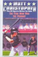 Download The Year Mom Won the Pennant (Matt Christopher Sports Classics)