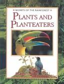Download Plants and Planteaters (Secrets of the Rain Forest)
