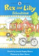 Download Rex and Lilly Schooltime (Dino Easy Reader)