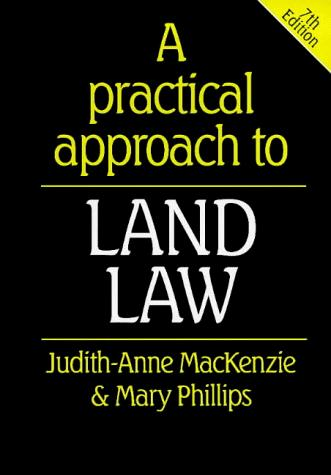 A practical approach to land law