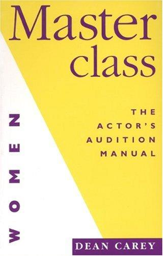 Masterclass: The Actor's Audition Manual