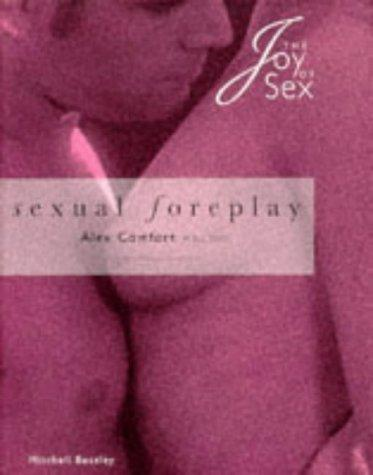 Download Sexual Foreplay (The Joy of Sex Pillow Book Series)