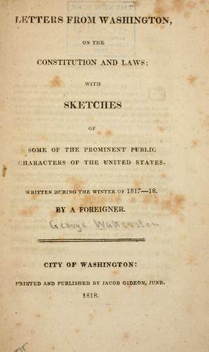 Download Letters from Washington, on the Constitution and laws