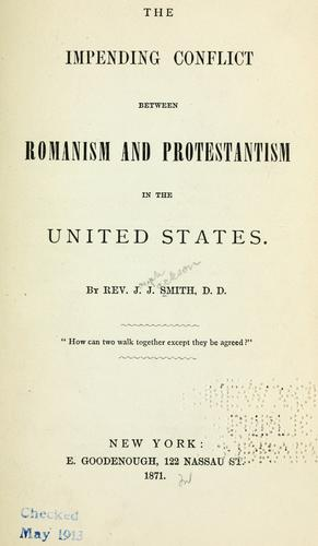 Download The impending conflict between Romanism and Protestantism in the United States.
