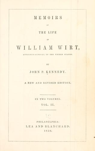 Download Memoirs of the life of William Wirt