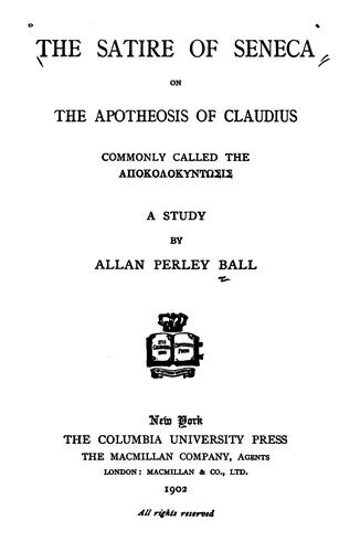 Download The satire of Seneca on the Apotheosis of Claudius commonly called the Apocolocyntosis