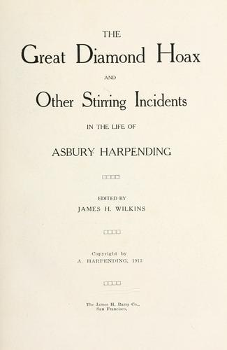Download The great diamond hoax and other stirring incidents in the life of Asbury Harpending