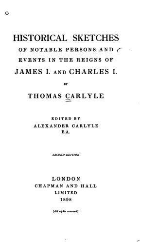 Historical sketches of notable persons and events in the reigns of James I and Charles I.