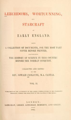 Download Leechdoms, wortcunning, and starcraft of early England.