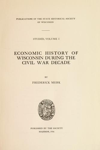 Download Economic history of Wisconsin during the Civil War decade