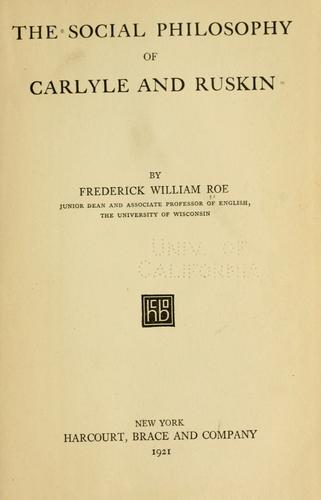 Download The social philosophy of Carlyle and Ruskin