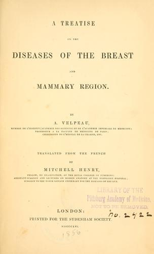Download A treatise on the diseases of the breast and mammary region.