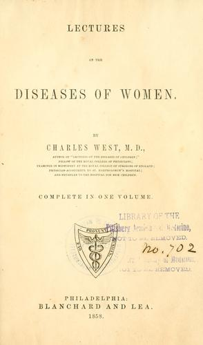 Lectures on the diseases of women