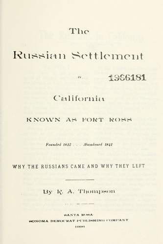 Download The Russian settlement in California known as Fort Ross; founded 1812, abandoned 1841.